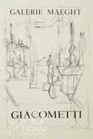 (3) Posters: Giacometti, Galerie Maeght - Hirschfield, Galerie Maeght - Pierre Riverdy, Foundation Maeght 1970