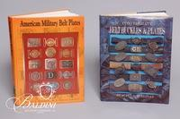 """Confederate Belt Buckles and Plates"" signed by Steve Mullinax and ""American Military Belt Plates"" First Edition"